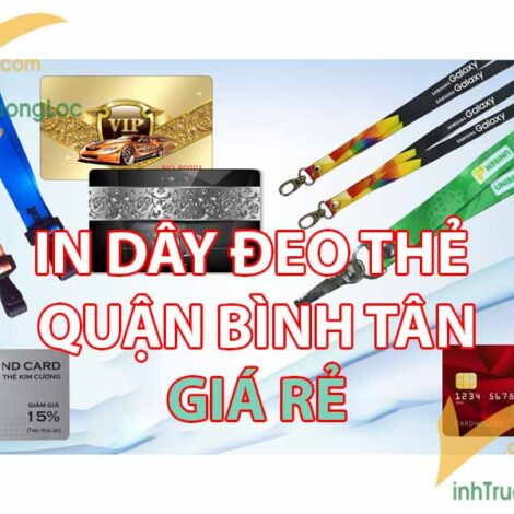 In dây đeo thẻ quận Bình Tân giá rẻ
